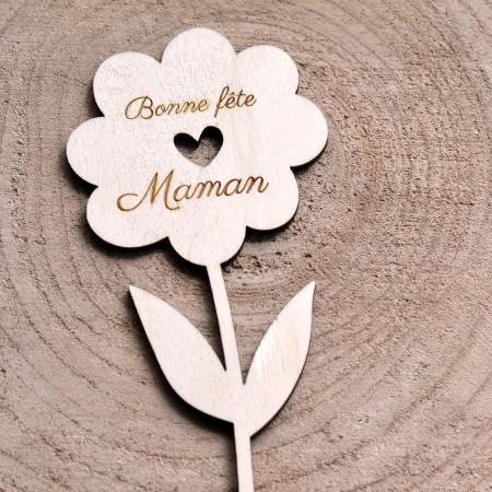 Fleur en bois Bonne Fête Maman
